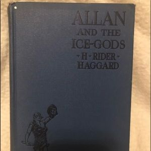 Allan and the Ice Gods by H. Rider Haggard - 1927